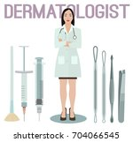 dermatologist and her tools.... | Shutterstock .eps vector #704066545
