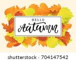 hello autumn banner template....   Shutterstock .eps vector #704147542