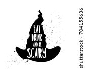 poster with a quote eat  drink... | Shutterstock .eps vector #704155636