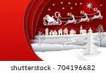 christmas paper art with santa... | Shutterstock .eps vector #704196682