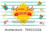 autumn sale retail template ... | Shutterstock .eps vector #704211226