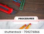 procedures concept. folder...   Shutterstock . vector #704276866