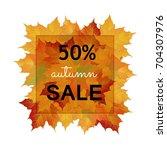 autumn foliage vector sale...   Shutterstock .eps vector #704307976