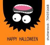 happy halloween card. monster...   Shutterstock .eps vector #704351668