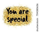 you are special to me  ... | Shutterstock .eps vector #704380636