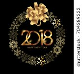 2018 new year gold glossy... | Shutterstock .eps vector #704389222