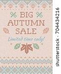 big autumn sale limited time... | Shutterstock .eps vector #704434216