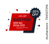 black friday sale label. stock... | Shutterstock .eps vector #704537296