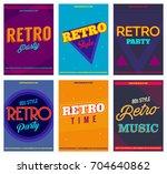 retro party posters set  vector ... | Shutterstock .eps vector #704640862