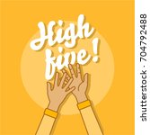 high five illustration with two ... | Shutterstock .eps vector #704792488