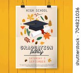 graduation party poster with... | Shutterstock .eps vector #704821036