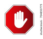 stop road sign. prohibited... | Shutterstock .eps vector #704853775