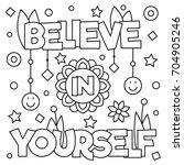 believe in yourself. coloring... | Shutterstock .eps vector #704905246