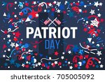 patriot day banner. 11th... | Shutterstock .eps vector #705005092