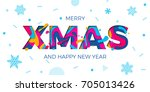 xmas or merry christmas... | Shutterstock .eps vector #705013426