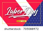 labor day sale promotion... | Shutterstock .eps vector #705088972