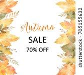 watercolor autumn banner sales... | Shutterstock . vector #705155632