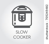 slow cooker flat icon....   Shutterstock .eps vector #705245482