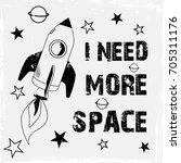t shirt print design. rocket... | Shutterstock .eps vector #705311176