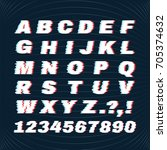 glitch font with distortion... | Shutterstock . vector #705374632