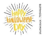 handwritten happy halloween...   Shutterstock .eps vector #705446698