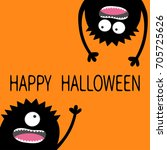 happy halloween. two black... | Shutterstock .eps vector #705725626