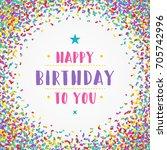happy birthday typographic for...   Shutterstock .eps vector #705742996