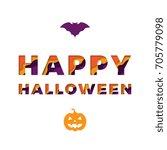 happy halloween text with paper ... | Shutterstock .eps vector #705779098