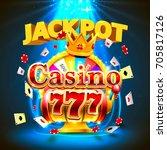 jackpot casino 777 big win... | Shutterstock .eps vector #705817126