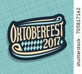 vector poster for beer festival ... | Shutterstock .eps vector #705817162