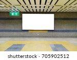 blank billboard in subway.... | Shutterstock . vector #705902512