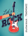 cool 'let's rock' vector... | Shutterstock .eps vector #706040602