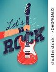 cool 'let's rock' vector... | Shutterstock .eps vector #706040602