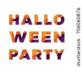 halloween party text with paper ... | Shutterstock .eps vector #706060876