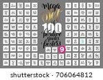 mega set of 100 hand lettering... | Shutterstock .eps vector #706064812