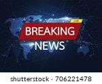 breaking news live on world map ... | Shutterstock .eps vector #706221478