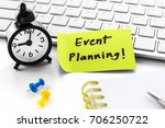 event planning word on notepad... | Shutterstock . vector #706250722