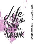 life is better when you are... | Shutterstock .eps vector #706263136