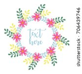 cute floral wreath design for... | Shutterstock .eps vector #706439746