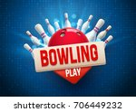 bowling realistic theme eps 10  ... | Shutterstock .eps vector #706449232