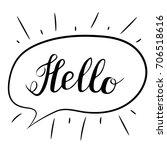 hello lettering. handwritten... | Shutterstock .eps vector #706518616