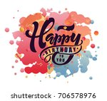 happy birthday text  | Shutterstock .eps vector #706578976