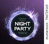 night party dance poster... | Shutterstock .eps vector #706729165