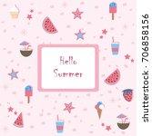 hello summer. summer seamless... | Shutterstock .eps vector #706858156