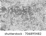 halftone radial black and white.... | Shutterstock . vector #706895482