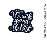 vector illustration. lettering. ... | Shutterstock .eps vector #706987576