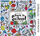 welcome back to school poster... | Shutterstock .eps vector #707058652