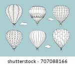 hand drawn of a set of hot air... | Shutterstock .eps vector #707088166