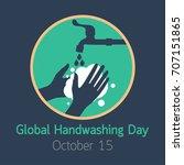 global handwashing day vector... | Shutterstock .eps vector #707151865