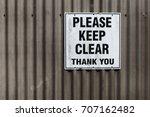 Please Keep Clear Sign On A...